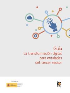 Guía de transformación digital para entidades del Tercer Sector